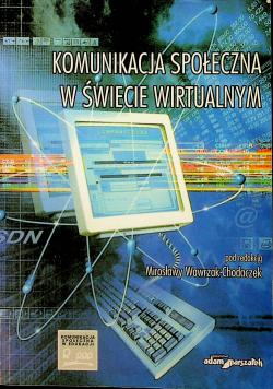 Komunikacja społeczna w świecie wirtualnym