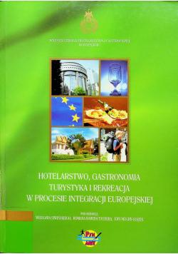 Hotelarstw gastronomia turystyka i rekreacja w procesie integracji europejskiej