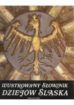 Ilustrowany słownik dziejów śląska