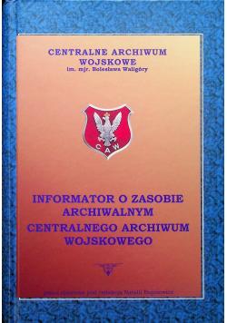 Informator o zasobie archiwalnym centralnego archiwum wojskowego