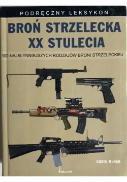Broń strzelecka XX stulecia