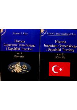 Historia Imperium Osmańskiego i Republiki Tureckiej tomy od 1 do 2