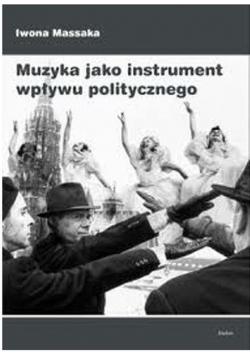 Muzyka jako instrument wpływu politycznego