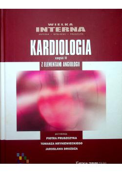 Wielka Interna Kardiologia z Elementami Angiologii  Tom II