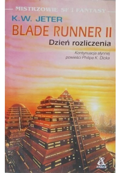 Blade runner II Dzień rozliczenia