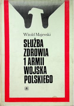Służba zdrowia 1 armii wojska polskiego 1943 - 1945