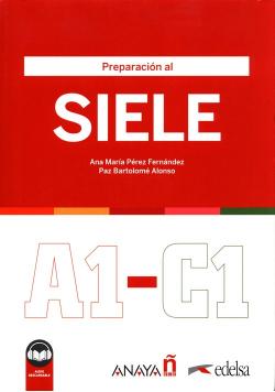 Preparacion al SIELE A1-C1 Podręcznik