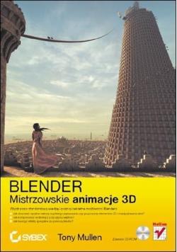 Blender Mistrzowskie animacje 3D