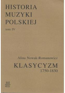 Historia muzyki polskiej tom IV Klasycyzm