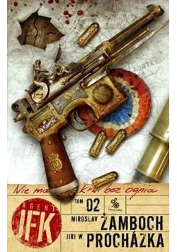 Agent JFK Tom 2 Nie ma krwi bez ognia