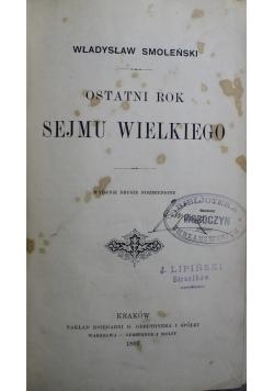 Ostatni rok Sejmu Wielkiego  1897 r.