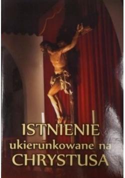 Istnienie ukierunkowane na Chrystusa Autograf Depo