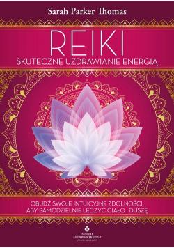 Reiki - skuteczne uzdrawianie energią