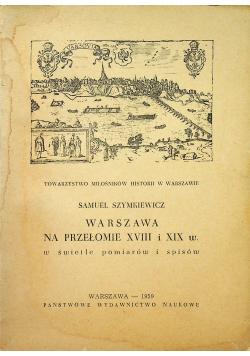 Warszawa na przełomie XVIII i XIX w