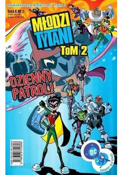 Młodzi Tytani tom 2 dzienny patrol