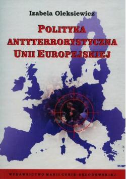 Polityka antyterrorystyczna Unii Europejskiej