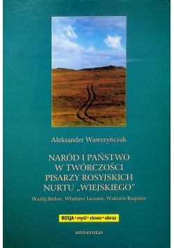 Naród i państwo w twórczości pisarzy rosyjskich nurtu wiejskiego