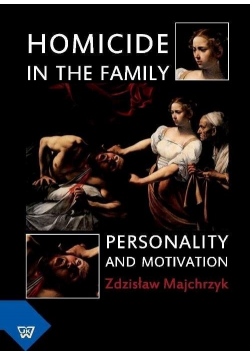 Homicide in the family Personality and motivation