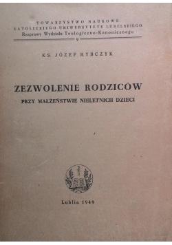Zezwolenie rodziców przy małżeństwie nieletnich dzieci 1949 r.