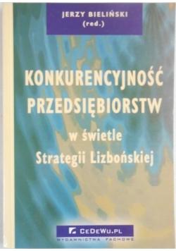 Konkurencyjność przedsiębiorstw w świetle Strategii Lizbońskiej