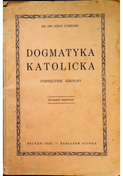 Dogmatyka katolicka 1932r