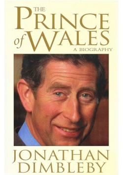 The Prince of Wales a biography