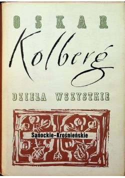 Kolberg Dzieła wszystkie Sanockie Krośnieńskie