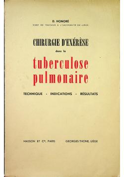 Chirurgie D Exerese dans la tuberculose pulmonaire