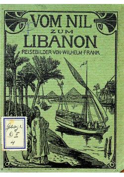 Vom Hil zum Libanon und zum Jordan 1906 r.