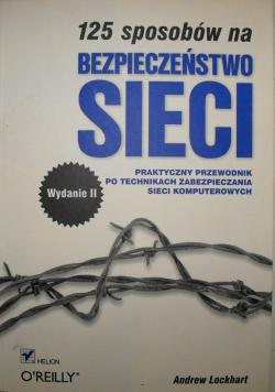 125 sposobów na bezpieczeństwo sieci