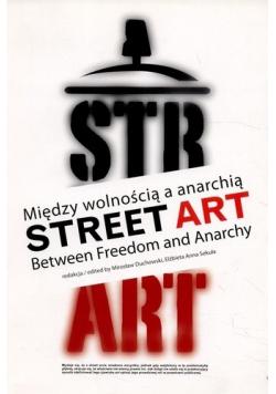 Street Art Między wolnością a anarchią