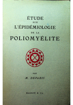 Etude sur Lepidemiologie de la Poliomyelite