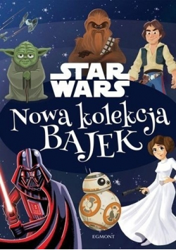 Star Wars Nowa kolekcja bajek