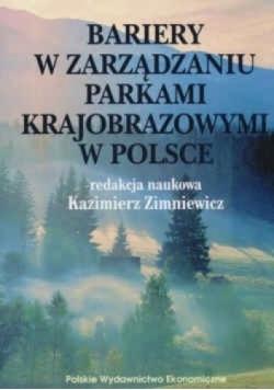 Bariery w zarządzaniu parkami krajobrazowymi w Polsce