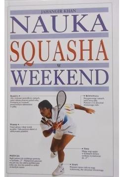 Nauka squasha w weekend
