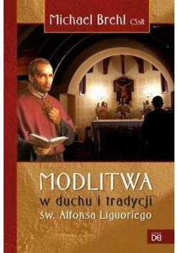 Modlitwa w duchu i tradycji św Alfonsa Liguoriego