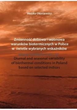 Zmienność dobowa i sezonowa warunków biotermicznych w Polsce w świetle wybranych wskaźników