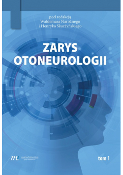 Zarys otoneurologii tom 1