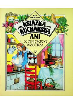 Książka kucharska Ani z Zielonego Wzgórza