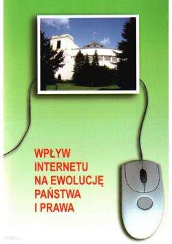 Wpływ Internetu na ewolucję państwa i prawa