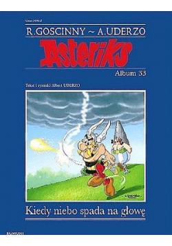 Asterix Album 33 Kiedy niebo spada na głowę