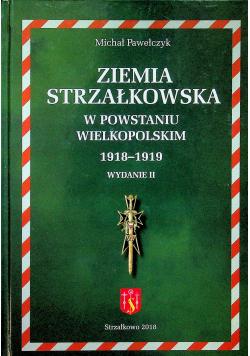 Ziemia strzałkowska w powstaniu wielkopolskim 1918 1919
