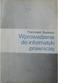 Wprowadzenie do informatyki prawniczej