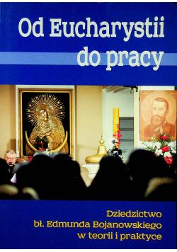 Od Eucharystii do pracy