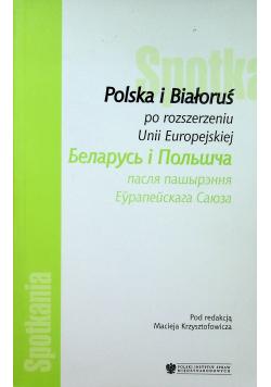 Polska i Białoruś po rozszerzeniu UE