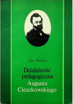 Działalność pedagogiczna Augusta Czeszkowskiego