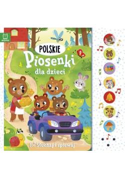 Polskie piosenki dla dzieci Słuchaj i śpiewaj
