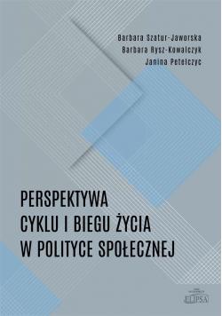 Perspektywa cyklu i biegu życia w polityce społ.