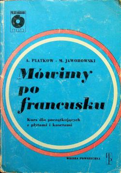Mówimy po francusku kurs dla początkujących z płytami i kasetami
