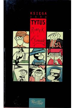 Tytus Romek i A Tomek Księga zero